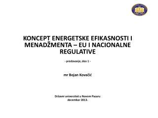 KONCEPT  ENER G E T S K E  EFIKASNOSTI I MENAD�MENTA � EU I NACIONALNE REGULATIVE