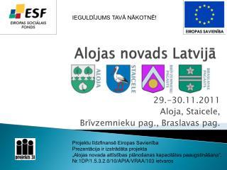 Alojas novads Latvijā