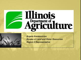 Angela Kazakevicius Bureau of Land and Water Resources Region 5 Representative