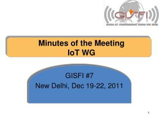 Minutes of the Meeting IoT WG