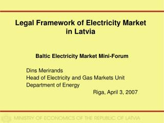 Legal Framework of Electricity Market in Latvia