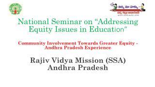 Rajiv Vidya Mission (SSA)  Andhra Pradesh
