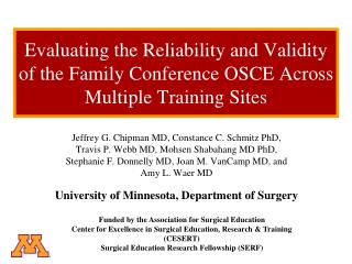 Jeffrey G. Chipman MD, Constance C. Schmitz PhD,  Travis P. Webb MD, Mohsen Shabahang MD PhD,