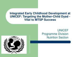 UNICEF Programme Division Nutrition Section