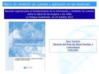 Gina Tambini Gerente del Área de Salud Familiar y Comunitaria OPS/OMS