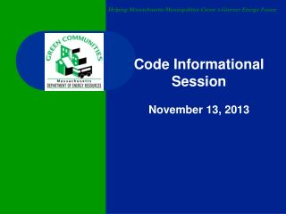 Code Informational Session November 13, 2013