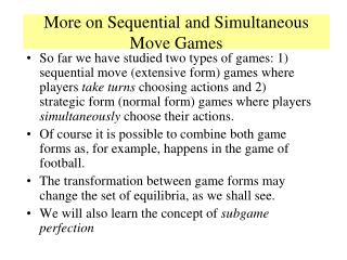 More on Sequential and Simultaneous Move Games