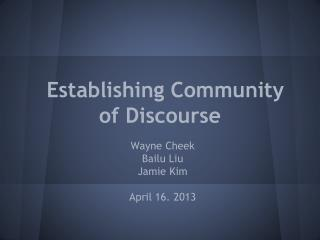 Establishing Community of Discourse