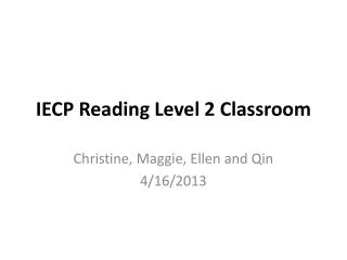 IECP Reading Level 2 Classroom