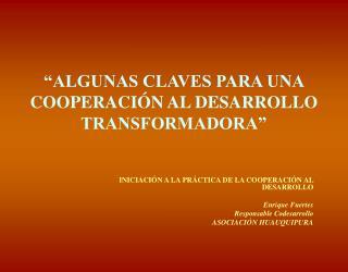 ALGUNAS CLAVES PARA UNA COOPERACI N AL DESARROLLO TRANSFORMADORA