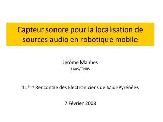 Capteur sonore pour la localisation de sources audio en robotique mobile