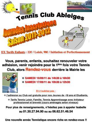 Journées Inscriptions Saison 2011-2012