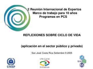 2  Reunión Internacional de Expertos        Marco de trabajo para 10 años