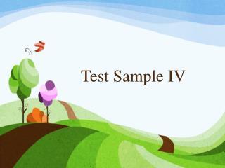 Test Sample IV