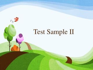 Test Sample II