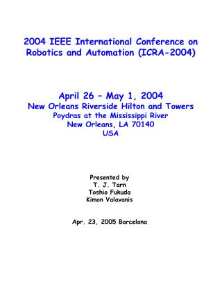2004 IEEE International Conference on  Robotics and Automation (ICRA-2004) April 26 – May 1, 2004