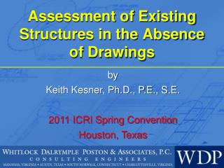 Assessment of Existing Structures in the Absence of Drawings