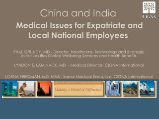 China and India Medical Issues for Expatriate and Local National Employees