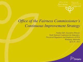 Office of the Fairness Commissioner's Continuous Improvement Strategy