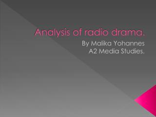 Analysis of radio drama.