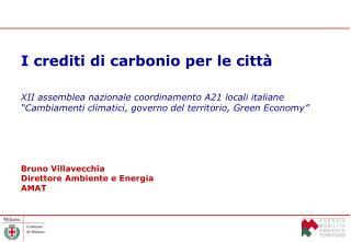 I crediti di carbonio per le città XII assemblea nazionale coordinamento A21 locali italiane