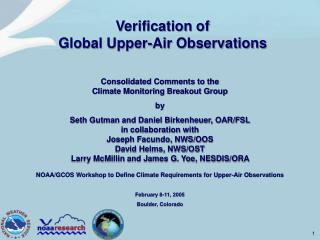NOAA/GCOS Workshop to Define Climate Requirements for Upper-Air Observations February 8-11, 2005
