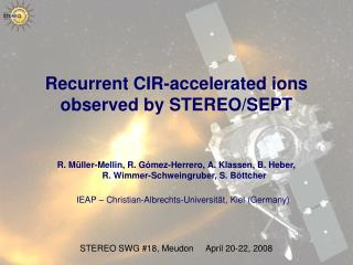 Recurrent CIR-accelerated ions observed by STEREO/SEPT