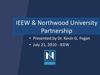 IEEW & Northwood University Partnership
