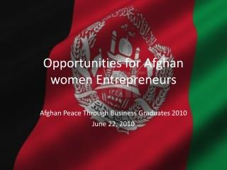 Opportunities for Afghan  women Entrepreneurs