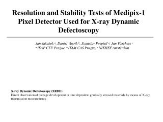 Resolution and Stability Tests of Medipix-1 Pixel Detector Used for X-ray Dynamic Defectoscopy