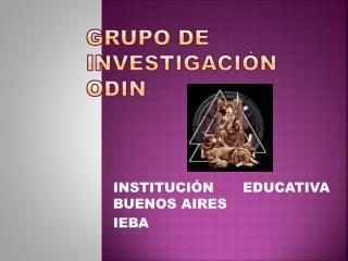 GRUPO DE INVESTIGACIÓN  ODIN