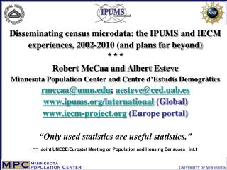 3 goals of presentation: IPUMS/IECM census microdata projects