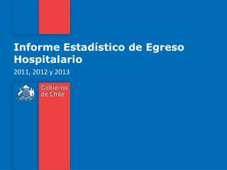 Informe Estadístico de Egreso Hospitalario