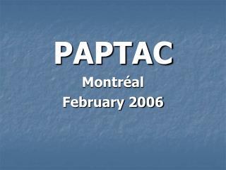 PAPTAC Montréal  February 2006