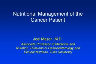 Nutritional Management of the Cancer Patient