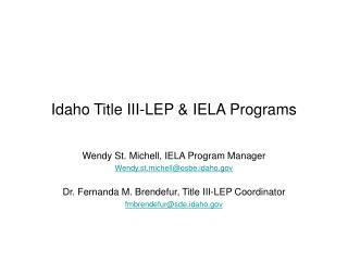 Idaho Title III-LEP & IELA Programs