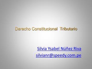 Derecho Constitucional  Tributario
