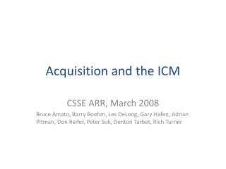 Acquisition and the ICM