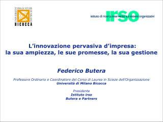 L innovazione pervasiva d impresa: la sua ampiezza, le sue promesse, la sua gestione