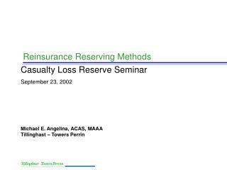 Reinsurance Reserving Methods