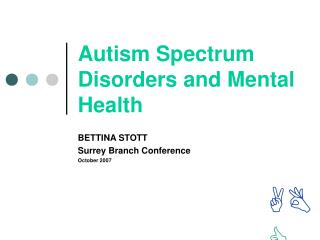 Autism Spectrum Disorders and Mental Health