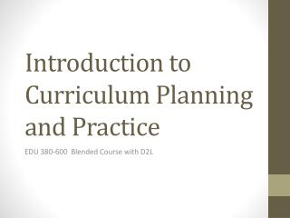 Introduction to Curriculum Planning and Practice