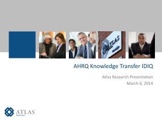 AHRQ Knowledge Transfer IDIQ