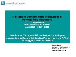 Enrico Periti Direttore Amministrativo Università di Ferrara