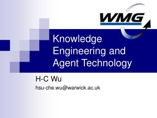Knowledge Engineering and Agent Technology