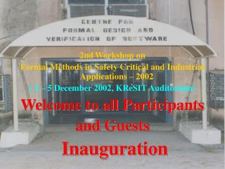 2nd Workshop on  Formal Methods in Safety Critical and Industrial Applications – 2002