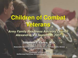 Children of Combat Veterans Army Family Readiness Advisory Council Alexandria, VA September 2007