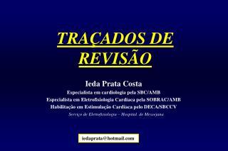 TRAÇADOS DE REVISÃO