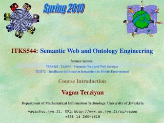 Vagan Terziyan Department of Mathematical Information Technology, University of Jyvaskyla