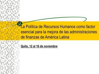 Quito, 12 al 16 de noviembre